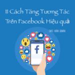 cach tang tuong tac tren facebook